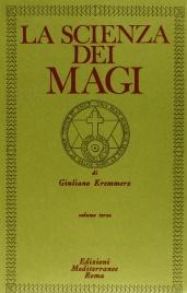 La Scienza dei Magi - Volume 3