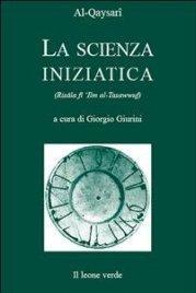 La Scienza Iniziatica ( eBook)