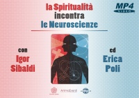 La Spiritualità Incontra le Neuroscienze (Videocorso Digitale) - Parte 1 Download - File da scaricare
