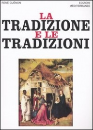 La Tradizione e le Tradizioni