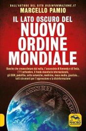 IL LATO OSCURO DEL NUOVO ORDINE MONDIALE di Marcello Pamio