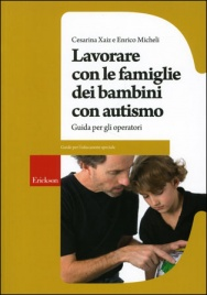 Lavorare Con le Famiglie dei Bambini Con Autismo