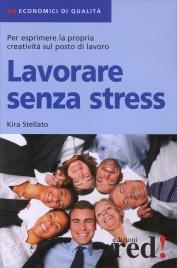Lavorare Senza Stress