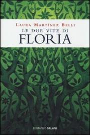 Le Due Vite di Floria