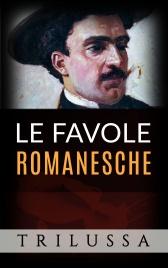 Le Favole Romanesche (eBook)