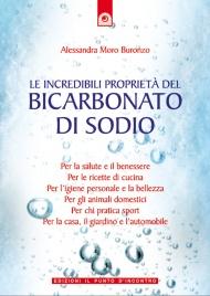 Le Incredibili Proprietà del Bicarbonato di Sodio (eBook)