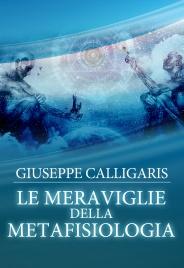 Le Meraviglie della Metafisiologia (eBook)