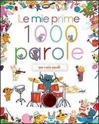 Le Mie Prime 1000 Parole