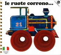 Le Ruote Corrono...