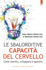 Le Sbalorditive Capacità del Cervello (eBook)