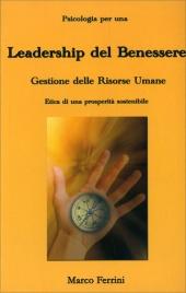 Psicologia per una Leadership del Benessere