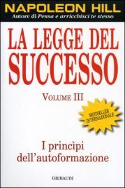 La Legge del Successo - vol. 3
