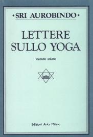 Lettere sullo Yoga vol. 2