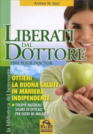 Liberati dal Dottore (Fire Your Doctor)