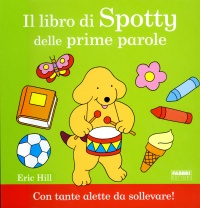 Il Libro di Spotty delle Prime Parole