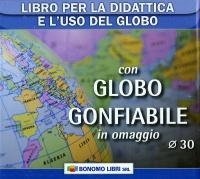 Libro per la Didattica e l'Uso del Globo con Globo Gonfiabile da 30 cm.