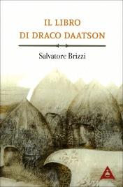 Il Libro di Draco Daatson (Parte Prima) Edizione 2016