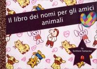 Il Libro dei Nomi per gli Amici Animali