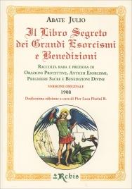 Il Libro Segreto dei Grandi Esorcismi