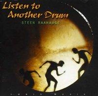 Listen to Another Drum