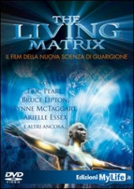 The Living Matrix - Il Film in DVD