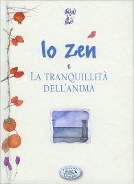 Lo Zen e la Tranquillità dell'Anima
