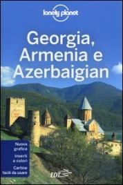 Lonely Planet - Georgia, Armenia e Azerbaigian