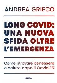 Long Covid: una Nuova Sfida Oltre l'Emergenza