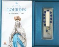 Lourdes - Il Luogo della Fede
