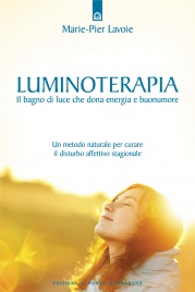 Luminoterapia: Il Bagno di Luce che Dona Energia e Buonumore (eBook)