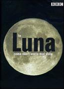 La Luna Come Non l'Avete Mai Vista - DVD