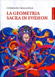 LA GEOMETRIA SACRA IN EVIDEON di Corrado Malanga