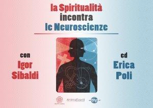 LA SPIRITUALITà INCONTRA LE NEUROSCIENZE (VIDEOCORSO DOWNLOAD) - PARTE 1 di Erica Francesca Poli, Igor Sibaldi