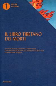 IL LIBRO TIBETANO DEI MORTI Prima edizione integrale con il commento del Dalai Lama di a cura di Graham Coleman, Thupten Jinpa