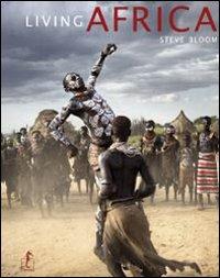 LIVING AFRICA di Steve Bloom