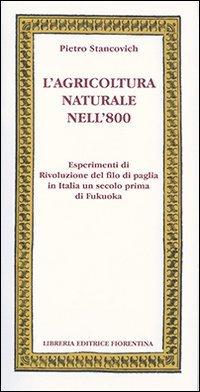 L'agricoltura Naturale Nell'800
