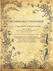L'Albero della Conoscenza: Corso Completo di Magia Naturale (eBook)