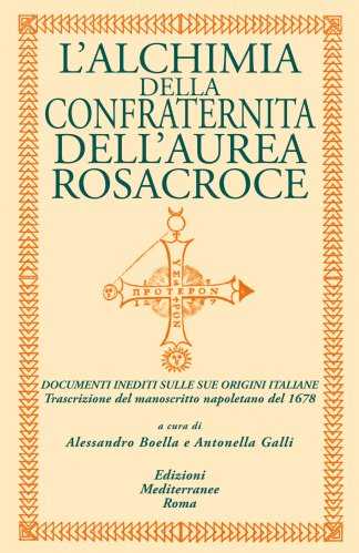 L'Alchimia della Confraternita dell'Aurea Rosacroce (eBook)