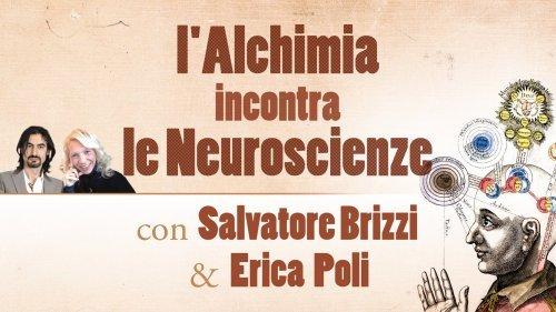 L'Alchimia Incontra le Neuroscienze (Video Seminario)