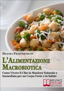 L'Alimentazione Macrobiotica (eBook)