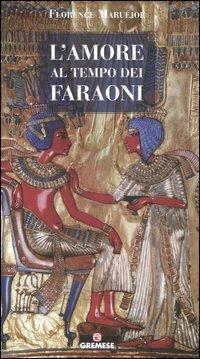 L'Amore al Tempo dei Faraoni