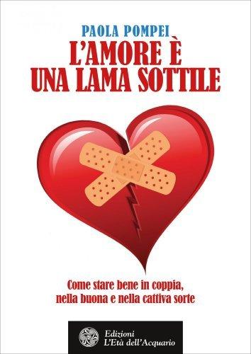 L'Amore è una Lama Sottile (eBook)