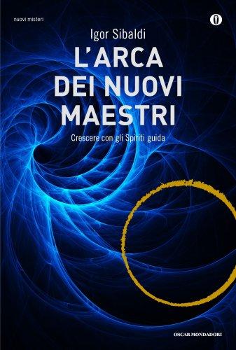 L'Arca dei Nuovi Maestri (eBook)