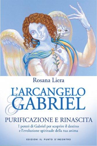 L'Arcangelo Gabriel (eBook)