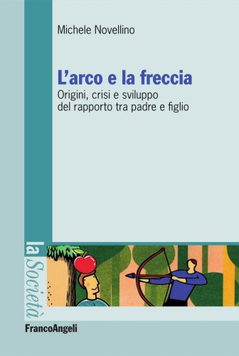 L'Arco e la Freccia (eBook)
