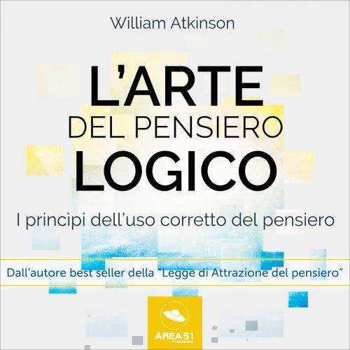 L'Arte del Pensiero Logico (AudioLibro Mp3)