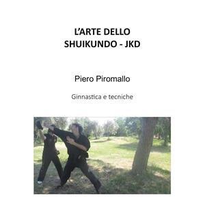 L'Arte dello Shuikundo - JKD (eBook)