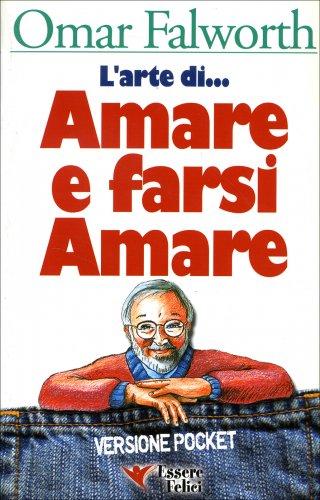 L'Arte di Amare e Farsi Amare