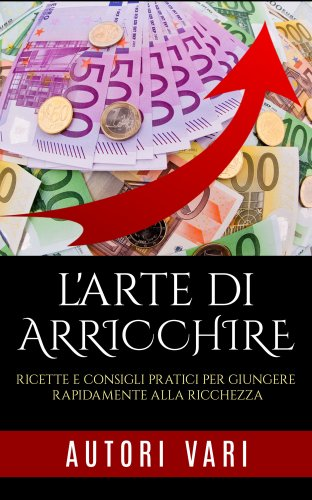 L'Arte di Arricchire (Ebook)
