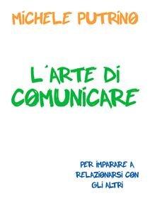 L'Arte di Comunicare (eBook)